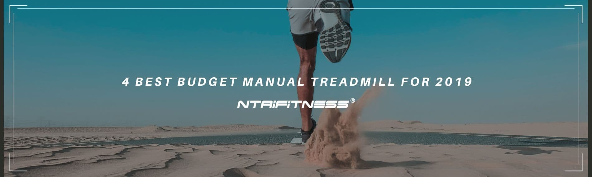 4 Best Budget Manual Treadmill for 2019