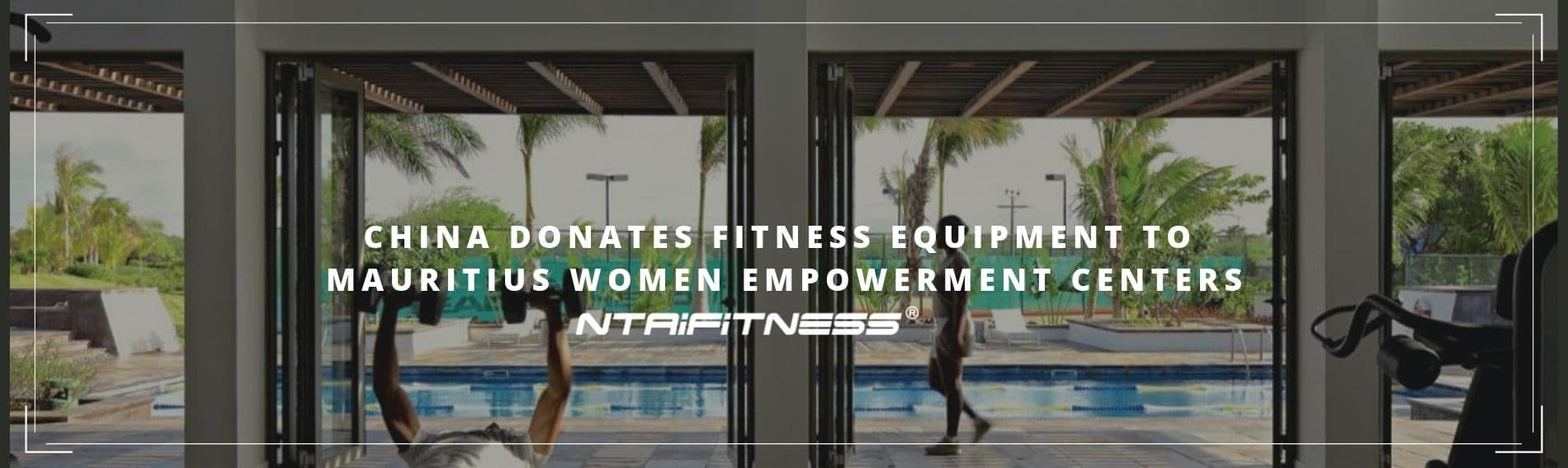 China Donates Fitness Equipment to Mauritius Women Empowerment Centers