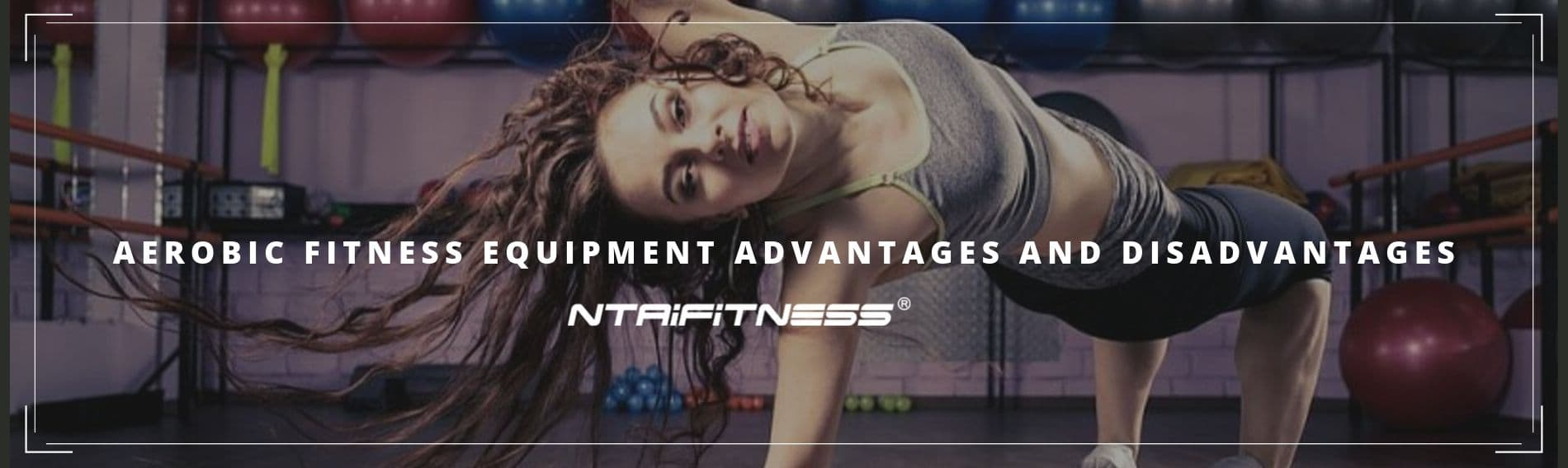 Aerobic Fitness Equipment Advantages And Disadvantages
